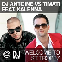 dj_antoine_vs_timati_feat_kalenna-welcome_to_st_tropez