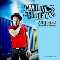 marlon_roudette-anti_hero