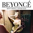 beyonce-best_thing_i_never_had