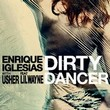 enrique_iglesias_feat_usher_lil_wayne-dirty_dancer