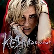 kesha-we_r_who_we_r