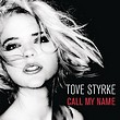 tove styrke-call my name