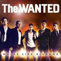 the wanted-walks like rihanna