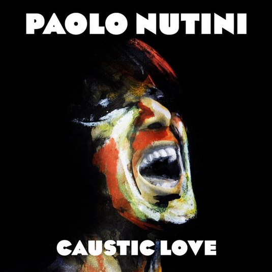 Paolo Nutini – Caustic Love
