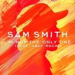 sam smith asap-im not the only one