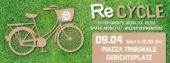 ReCycle – radeln und recyceln – Autofreies Bozen am Sonntag 9. April