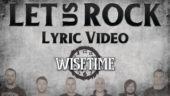 Wisetime – Let Us Rock