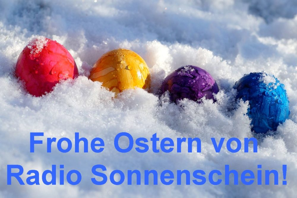 Frohe Ostern von Radio Sonnenschein
