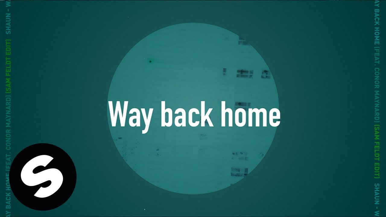 Powersong der Woche: SHAUN feat Conor Maynard  – Way back home
