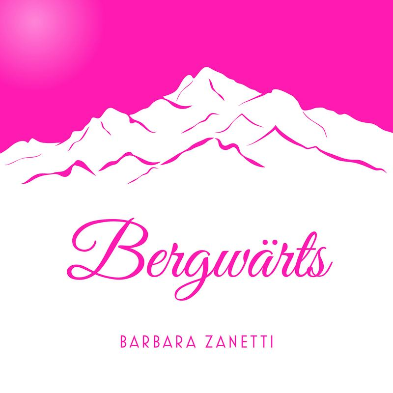 Barbara Zanetti Single Cover Bergwaerts